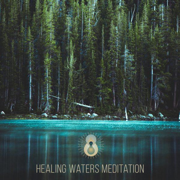 Healing Waters Meditation