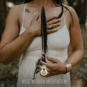 Wise Woman Meditation by Sharon Balsamo of The Waking Journey