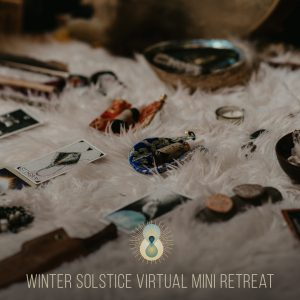 Winter Solstice virtual mini retreat!